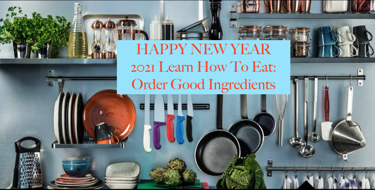 Learn-how-to-eat-in-2021-buy-good-organic-ingredients
